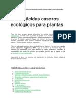 18 Pesticidas Caseros Para Plantas