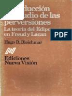 06 y 07 El Edipo en Lacan_Falo y castración sinmbólica Introducción al estudio de las perversiones [Hugo Bleichmar]