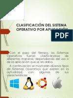 3 Clasificación Del Sistema Operativo Por Aplicación.pptx
