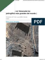 Petroglifos Más Grandes Del Mundo en Venezuela