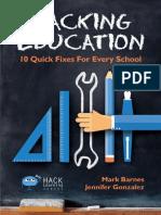 Hacking Education 10 Quick Fixes for Every School by Mark Barnes, Jennifer Gonzalez