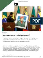 Você Sabe o Que é o Bolivarianismo