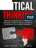 Critical Thinking Proven Strategies to Improve Decision Making Skills Increase Intuition and Think Smarter