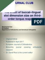 Buccolingual Slot Dimensions