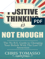 (the LOA Lifestyle Book 2) Chris Tomasso-Positive Thinking is Not Enough_ the No B.S. Guide to Changing Your Beliefs Using the Law of Attraction (2015)