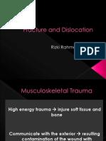 Fracture & Dislocation Dr. RR. SpOT