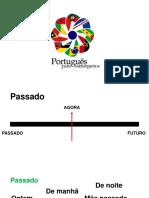 Português para estrangeiros - Lição 08 - Pretério Perfeito