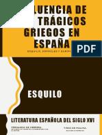 Influencia de Los Trágicos Griegos en España