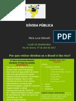 A Crise Brasileira - a Dívida Pública e a Mentira Do Déficit Da Previdência