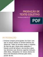 produodetextocoletivo-120225163248-phpapp01.ppt