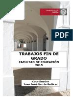 PublicaciónTFG Facultad de Educación Publicación Julio 2015