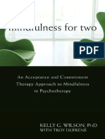 296184053-BOOK-Kelly-G-Wilson-Mindfulness-for-Two-an-Acceptance-and-Commitment-Therapy-Approach-to-Mindfulness-in-Psychotherapy-2009.pdf