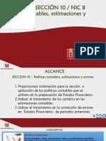 SECCIÓN 10 - POLITICAS CONTABLES, ESTIMACIONES Y ERRORES