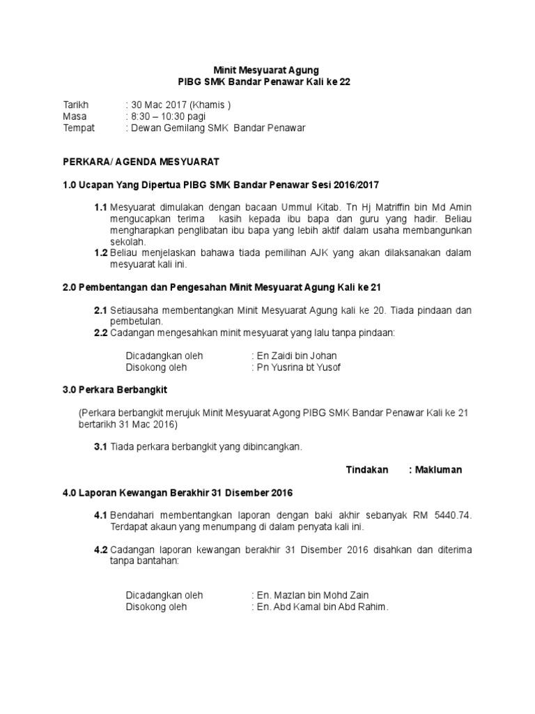 Contoh Minit Mesyuarat Agung Pibg 2017 Kali Ke 22