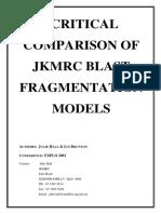 Critical Comparison of JKMRC Blast Fragmentation Models (Hal