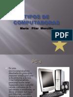 Tiposdecomputadoras Diapositivas 101117084638 Phpapp02