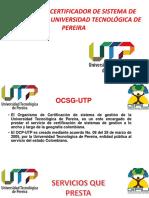ORGANISMO CERTIFICADOR DE SISTEMA DE GESTIÓN DE LA UNIVERSIDAD TECNOLÓGICA DE PEREIRA