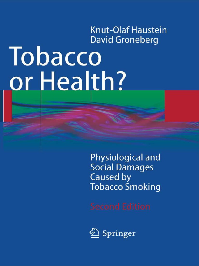Tobacco or Health Physiological and Social Damages Caused by Tobacco  Smoking Second Edition  102efa20e73