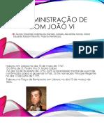 A Administração de Dom João VI