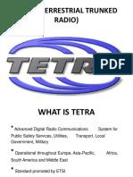 Trunking Radio System TETRA