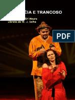 Eli-Eri Moura/W. J. Solha - Ópera Dulcineia e Trancoso