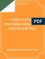 Como Contar Histórias Bíblicas a Crianças Judias - Hakham David de Sola Pool