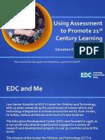 04 Daniel Light Using Assessment to Promote 21st Century Learning