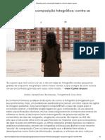 Reflexões Sobre a Composição Fotográfica_ Contra as Regras