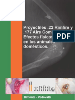 Proyectiles .22 Rimfire y .177 Aire Comprimido. Efectos físicos y clínicos en los animales domésticos - Bimonte & Vedovatti
