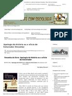 Apologia Da História Ou o Ofício de Historiador (Resenha) - Blog Café Com Sociologia