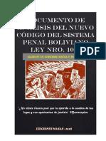 """Folleto Analisis del Nuevo Codigo Del Sistema Penal Boliviano 8-1-2018 """"Garrote jurídico contra el pueblo boliviano"""""""