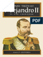 Alejandro II, El Zar Liberador - Henri Troyat
