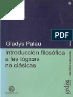 Palau Gladys - Introduccion Filosofica A Las Logicas No Clasicas.pdf