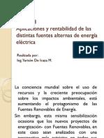 Aplicaciones y rentabilidad de las distintas fuentes alternas de energía eléctrica