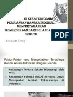 BENTUK DAN STRATEGI USAHA PERJUANGAN BANGSA INDONESIA MEMPERTAHANKAN KEMERDEKAAN DARI BELANDA DAN SEKUTU
