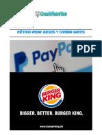 Metodo Comprar Juegos y Pedir en Burger King Gratis