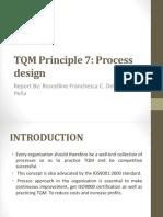 Tqm Principle 7 Process Approach Dela Peña