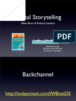 Digital Storytelling - Adam Brice, Rich Lambert