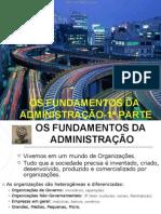 1-Fundamentos da Administra+º+úo-1-¬ Parte