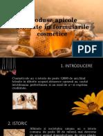 Produse Apicole Utilizate in Formularile Cosmetice