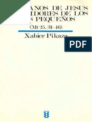 317769671-Pikaza-Xabier-Hermanos-de-Jesus-y-Servidores-de-Los-Mas ...