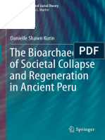 (Bioarchaeology and Social Theory) Danielle Shawn Kurin (Auth.)-The Bioarchaeology of Societal Collapse and Regeneration in Ancient Peru-Springer International Publishing (2016)