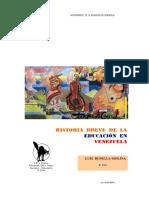 BONILLA, Luis. Historia Breve de La Educación en Venezuela