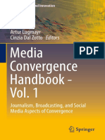 (Media Business and Innovation) Artur Lugmayr, Cinzia Dal Zotto (Eds.)-Media Convergence Handbook - Vol. 1_ Journalism, Broadcasting, And Social Media Aspects of Convergence-Springer-Verlag Berlin Hei