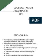 Etiologi Dan Faktor Predisposisi Bph, Ppt, Gbm