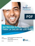 Nutrición Estratégica Para La Salud de Los Ojos Presentado Por Lana L. Woshnak Edición Fortitech-Premixes