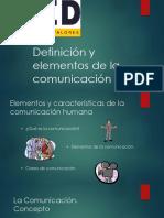 Definición y Elementos de La Comunicación (09012018)