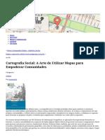 Cartografia Social_ a Arte de Utilizar Mapas Para Empoderar Comunidades » Cartografias Colaborativas