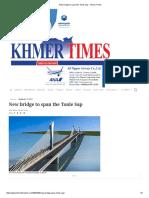 New bridge to span the Tonle Sap - Khmer Times.pdf