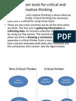 3 (c) Explain Tools for Critical